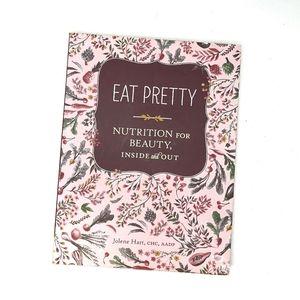 Eat Pretty Nutrition For Beauty Book Jolene Hart